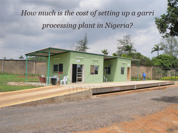 How much is the cost of setting up a garri processing plant in Nigeria?