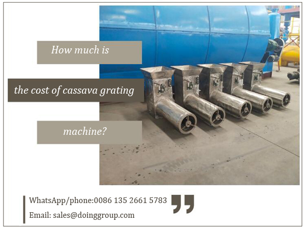 How much is the cost of cassava grating machine?