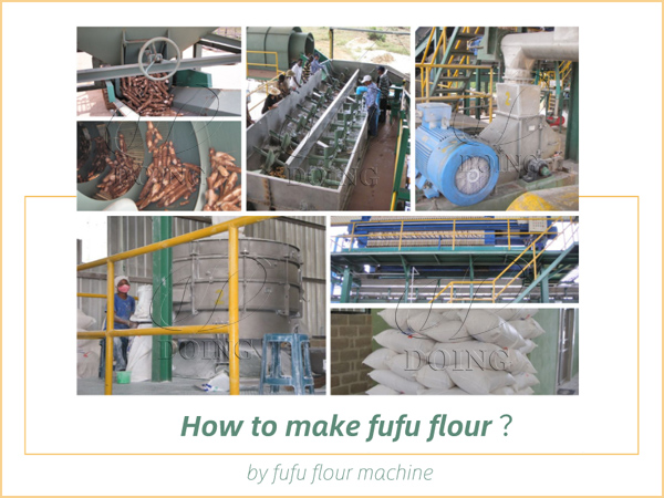 How to make fufu flour by fufu flour machine?